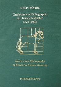 Geschichte und Bibliographie der Tierzeichenbücher 1528-2008