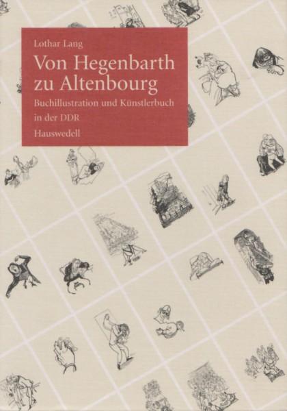 Lothar Lang: Von Hegenbarth zu Altenbourg