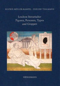 Lexikon literarischer Figuren, Personen, Typen und Gruppen
